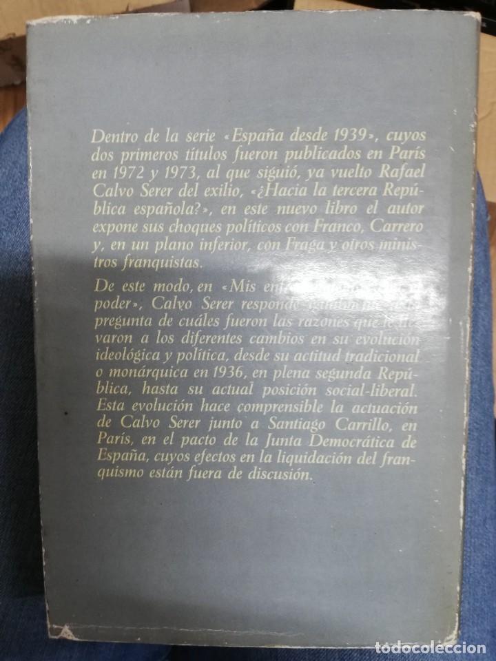 Libros de segunda mano: MIS ENFRENTAMIENTOS CON EL PODER. RAFAEL CALVO SERER. 1ª EDICIÓN - Foto 4 - 221660278