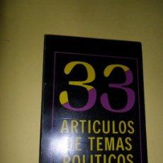 Libros de segunda mano: 33 ARTÍCULOS DE TEMAS POLÍTICOS, JUAN BOSCH, ED. ALFA Y OMEGA, REPÚBLICA DOMINICANA. Lote 221818370