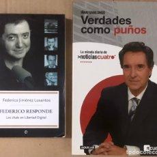 Libros de segunda mano: LOTE 2 LIBROS VERDADES COMO PUÑOS - IÑAKI GABILONDO Y FEDERICO RESPONDE - CHATS EN LIBERTAD DIGITAL. Lote 186445935