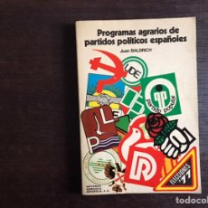 Libros de segunda mano: PROGRAMAS AGRARIOS DE PARTIDOS POLÍTICOS ESPAÑOLES. JUAN BALDRICH. Lote 221849542