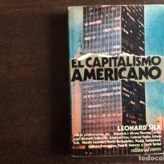 Libros de segunda mano: EL CAPITALISMO AMERICANO. LEONA SILK. 1975. Lote 221849563
