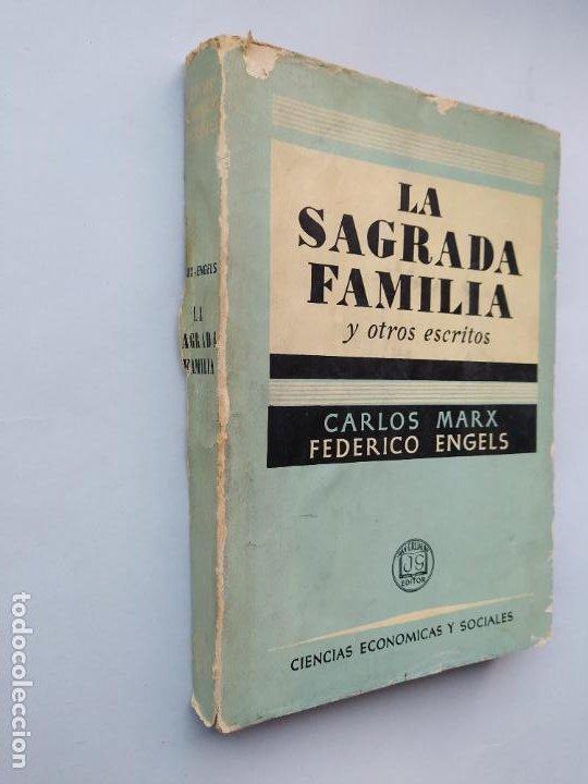 Libros de segunda mano: La Sagrada Familia y otros escritos. Carlos Marx y Federico Engels. TDK544 - Foto 2 - 222002543