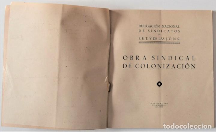 Libros de segunda mano: OBRA SINDICAL DE COLONIZACIÓN - DELEGACIÓN NACIONAL DE SINDICATOS DE FET Y DE LAS JONS - Foto 3 - 222060065