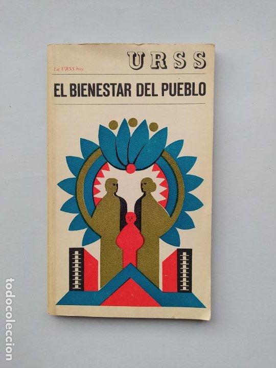 EL BIENESTAR DEL PUEBLO. URSS. TDK542 (Libros de Segunda Mano - Pensamiento - Política)