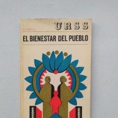 Libros de segunda mano: EL BIENESTAR DEL PUEBLO. URSS. TDK542. Lote 222061110