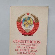 Libros de segunda mano: CONSTITUCIÓN LEY FUNDAMENTAL DE LA UNIÓN DE LAS REPÚBLICAS SOCIALISTAS SOVIÉTICAS. TDK542. Lote 222302950