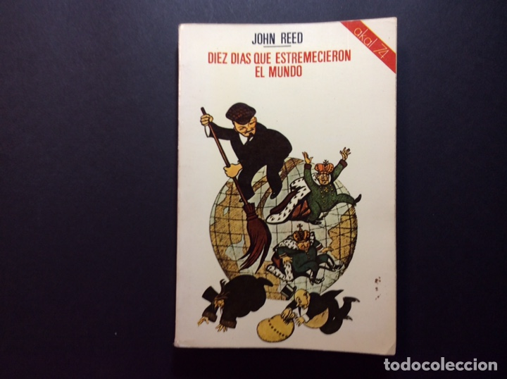 10 DÍAS QUE ESTREMECIERON EL MUNDO. JOHN REED (Libros de Segunda Mano - Pensamiento - Política)