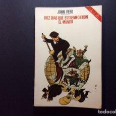 Libros de segunda mano: 10 DÍAS QUE ESTREMECIERON EL MUNDO. JOHN REED. Lote 222402527