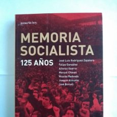 Libros de segunda mano: MEMORIA SOCIALISTA 125 AÑOS - PEDRO CARVAJAL. JULIO MARTÍN CASAS. Lote 222508523