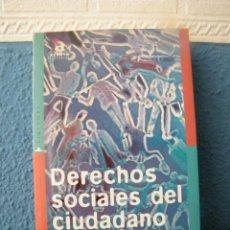 Libros de segunda mano: DERECHOS SOCIALES DEL CIUDADANO - JOAO CARLOS ESPADA - ACENTO EDITORIAL - MADRID (1999). Lote 222521948