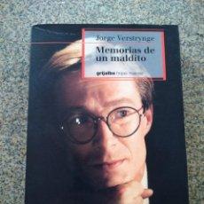 Libros de segunda mano: MEMORIAS DE UN MALDITO -- JORGE VERSTRYNGE -- GRIJALBO 1999 --. Lote 222548331