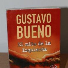 Livros em segunda mão: GUSTAVO BUENO - EL MITO DE LA IZQUIERDA. Lote 222711306