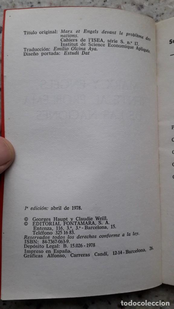 Libros de segunda mano: MARX Y ENGELS FRENTE AL PROBLEMA DE LAS NACIONES. G. HAUPT Y C. WEILL. EDITORIAL FONTANAMARA 1978 - Foto 3 - 224117267