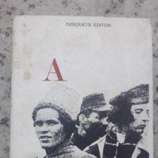 Libros de segunda mano: PEDRO ARCHINOF HISTORIA DEL MOVIMIENTO MACKNOVISTA.TUSQUETS EDITORES,1975. ANARQUISMO Y REVOLUCION. Lote 224158496