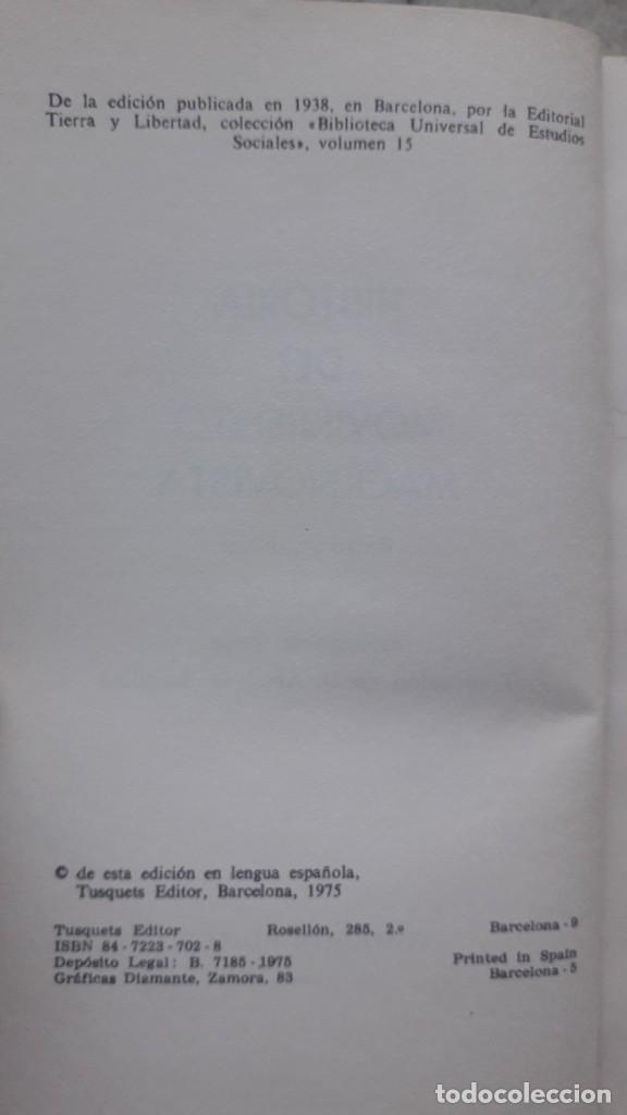 Libros de segunda mano: PEDRO ARCHINOF HISTORIA DEL MOVIMIENTO MACKNOVISTA.TUSQUETS EDITORES,1975. anarquismo y revolucion - Foto 4 - 224158496