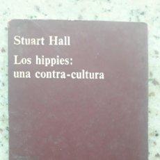 Libros de segunda mano: LOS HIPPIES: UNA CONTRA-CULTURA - HALL, STUART. EDITORIAL ANAGRAMA, 1970. Lote 224158940