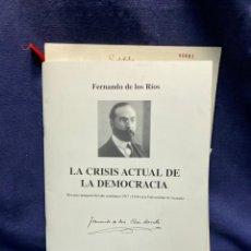 Libros de segunda mano: CRISIS ACTUAL DEMOCRACIA FDO DE LOS RIOS FACSIMIL DISCURSO 1917 1918 GRANADA ESCUELA DESPENSA 1932. Lote 224451220