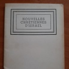Libros de segunda mano: 1961 NOUVELLES CHRETIENNES D´ISRAEL - DIRECTEUR DR. CH. WARDI. Lote 224674408