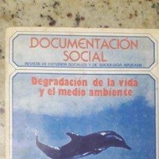 Libros de segunda mano: DOCUMENTACION SOCIAL Nº 38, 1980 DEGRADACION DE LA VIDA Y EL MEDIO AMBIENTE.(ECOLOGIA, MUNDO RURAL). Lote 224778068