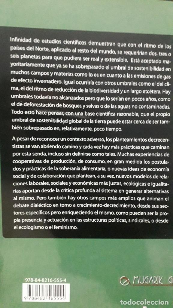 Libros de segunda mano: DECRECIMIENTO, BUEN VIVIR ALTERNATIVAS AL MODELO ACTUAL.ECONOMIA FEMINISTA,SOLIDARIA,SOBERANIA - Foto 3 - 224780407