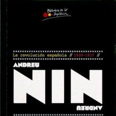 Libros de segunda mano: LA REVOLUCIÓN ESPAÑOLA (1930-1937) - ANDREU NIN. Lote 224900586