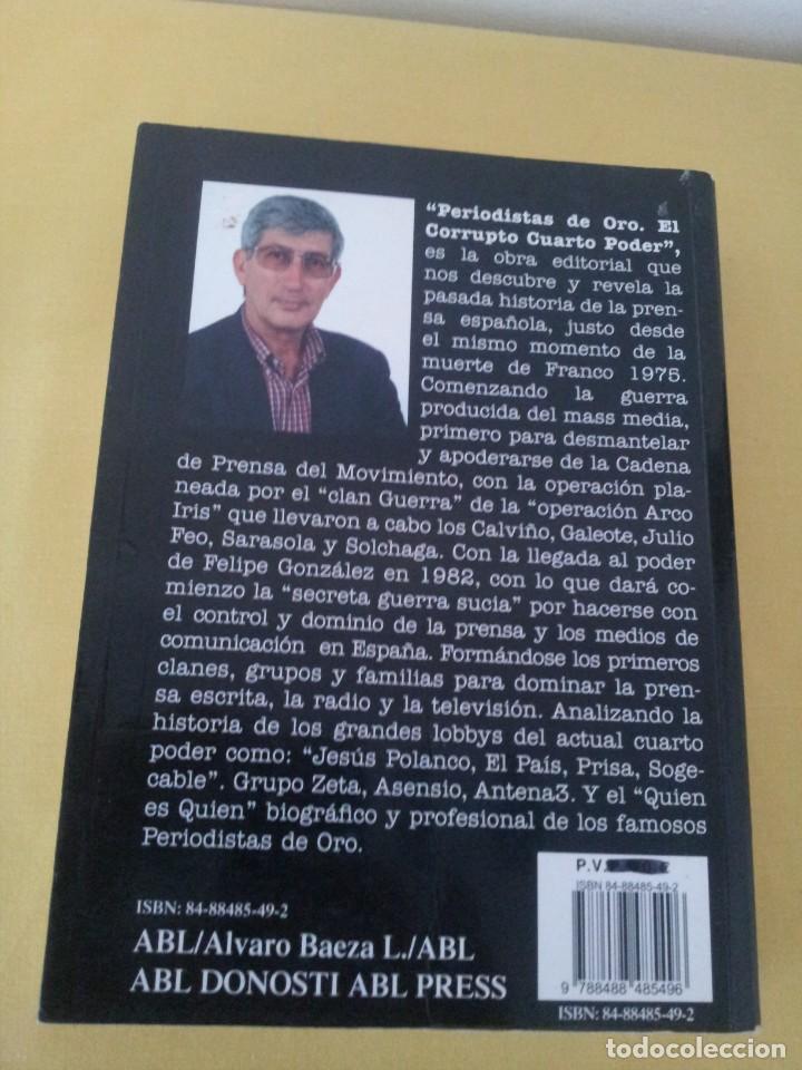 Libros de segunda mano: ALVARO BAEZA - PERIODISTAS DE ORO, EL CORRUPTO 4º PODER ¡QUIEN ES QUIEN! - 2005 - Foto 3 - 224915898