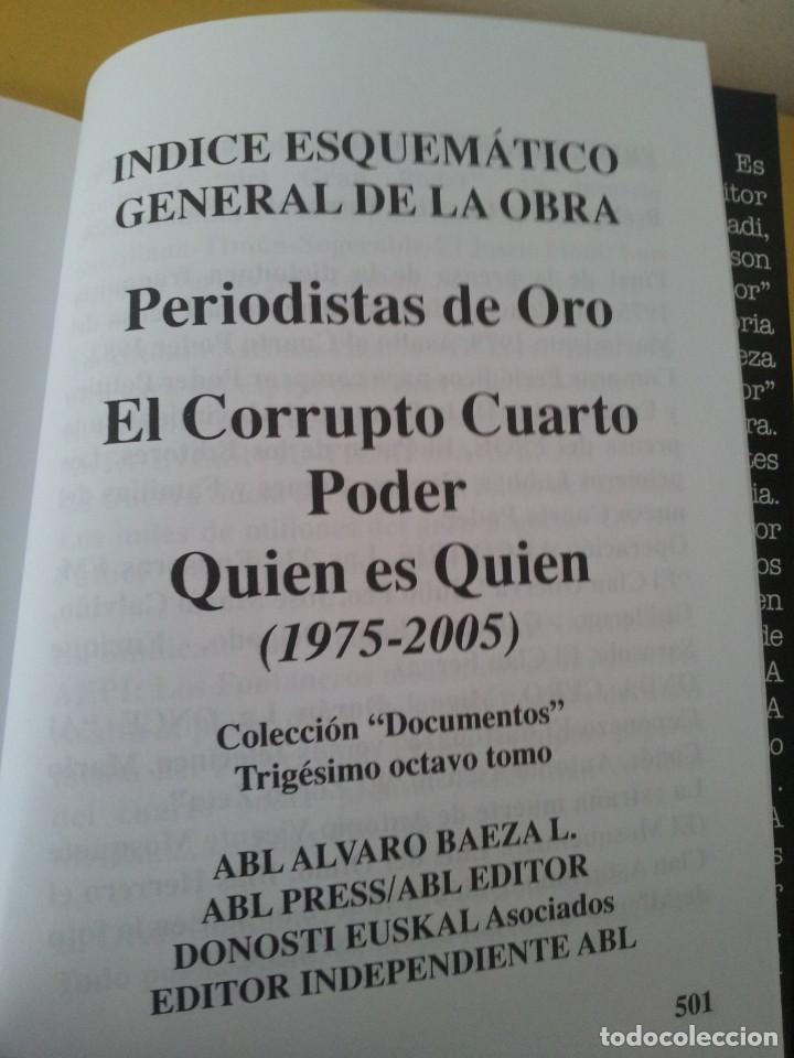 Libros de segunda mano: ALVARO BAEZA - PERIODISTAS DE ORO, EL CORRUPTO 4º PODER ¡QUIEN ES QUIEN! - 2005 - Foto 4 - 224915898