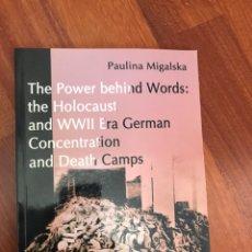 Libros de segunda mano: THE POWER BEHIND WORDS THE HOLOCAUST PAULINA MIGALSKA 2006. Lote 225111727
