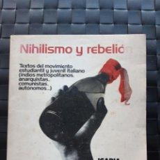 Libros de segunda mano: NIHILISMO Y REBELIÓN. Lote 225282095