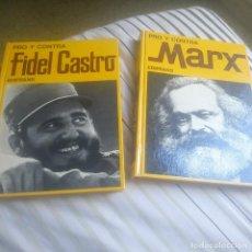 Libros de segunda mano: PRO Y CONTRA MARX Y FIDEL CASTRO. Lote 225240465