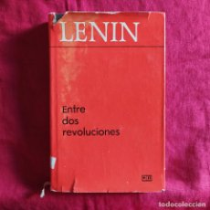 Libri di seconda mano: ENTRE DOS REVOLUCIONES; ARTÍCULOS Y DISCURSOS DE 1917 - LENIN, VLADIMIR ILICH. Lote 225915435