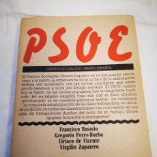 Libros de segunda mano: LIBRO PSOE, FRANCISCO BUSTELO, GREGORIO PECES-BARBA, CIRIACO DE VICENTE Y VIRGILIO ZAPATERO. AVANCE. Lote 226221620