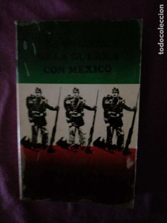 LOS ORIGENES DE LA GUERRA CON MEXICO GLENN W PRICE COLECCION POPULAR 1 ED ESPAÑOL 1974 (Libros de Segunda Mano - Pensamiento - Política)