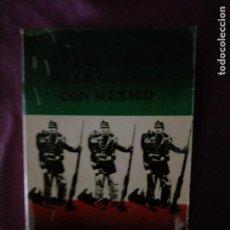 Libros de segunda mano: LOS ORIGENES DE LA GUERRA CON MEXICO GLENN W PRICE COLECCION POPULAR 1 ED ESPAÑOL 1974. Lote 227158785