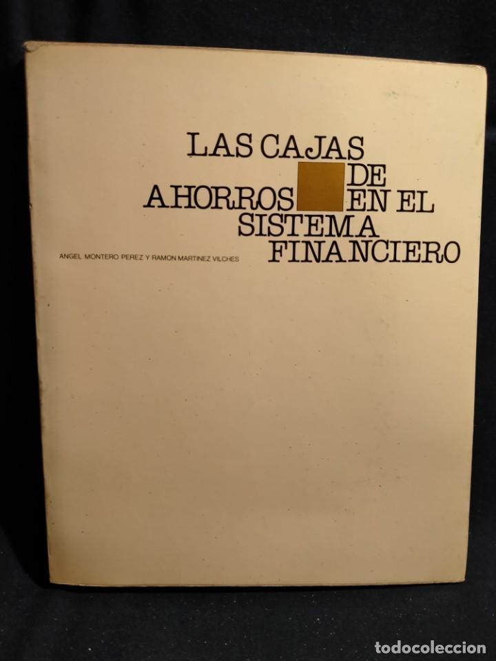 LAS CAJAS DA AHORROS Y EL SISTEMA FINANCIERO. LB14 (Libros de Segunda Mano - Pensamiento - Política)
