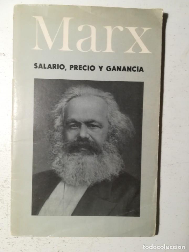 SALARIO, PRECIO Y GANANCIA, KARL MARX. MARXISMO. EDITORIAL PROGRESO 1968. (Libros de Segunda Mano - Pensamiento - Política)
