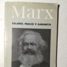 Libros de segunda mano: SALARIO, PRECIO Y GANANCIA, KARL MARX. MARXISMO. EDITORIAL PROGRESO 1968.. Lote 227884990