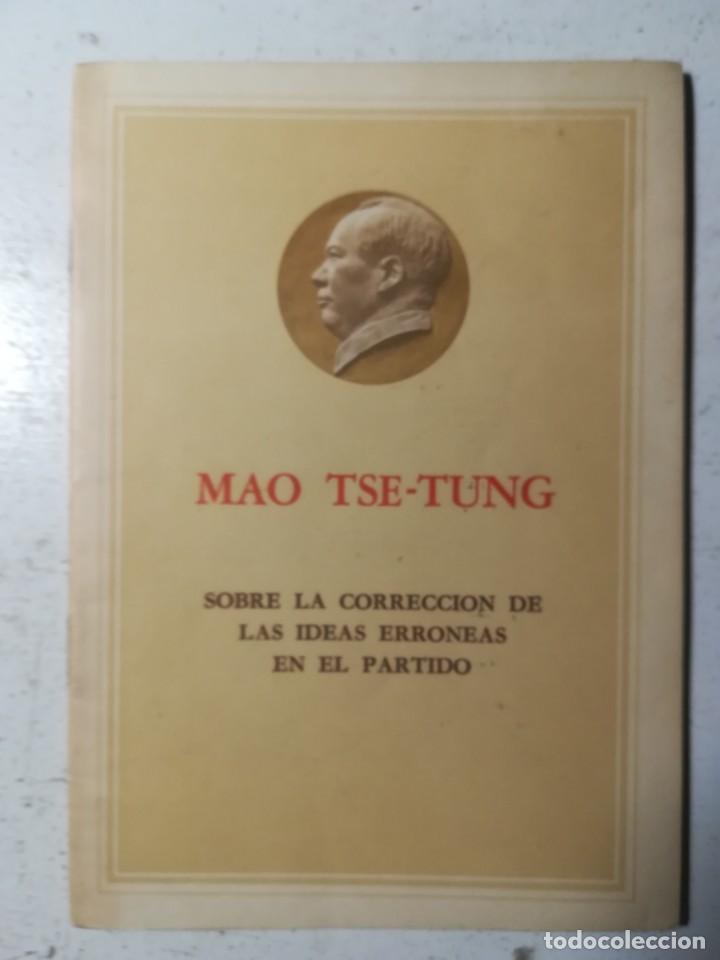 SOBRE LA CORRECCIÓN DE LAS IDEAS ERRÓNEAS, MAO TSE-TUNG. EDICIONES LENGUAS EXTRANJERAS, PEKÍN 1966 (Libros de Segunda Mano - Pensamiento - Política)