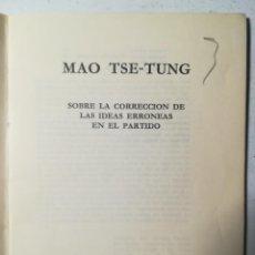 Libros de segunda mano: ACERCA DE ALGUNOS PROBLEMAS DE MÉTODOS DE DIRECCIÓN, MAO TSE-TUNG. LENGUAS EXTRANJERAS, PEKÍN 1966. Lote 227887030