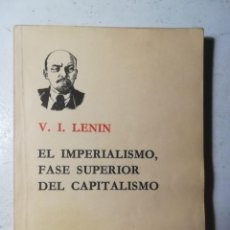 Libros de segunda mano: EL IMPERIALISMO FASE SUPERIOR DEL CAPITALISMO, LENIN.EDICIONES DE LENGUAS EXTRANJERAS, PEKÍN 1968. Lote 227892500
