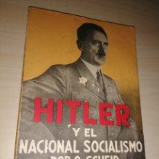 Libros de segunda mano: HITLER Y EL NACIONAL SOCIALISMO - OTTO SCHEID - 1941. Lote 296738903