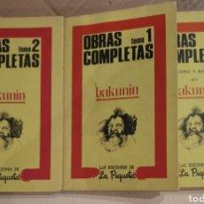 Libros de segunda mano: BAKUNIN. OBRAS COMPLETAS. 1, 2 Y 5.LA PIQUETA. Lote 228503953