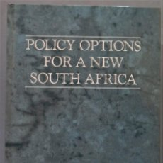 Libros de segunda mano: POLICY OPTIONS FOR A NEW SOUTH AFRICA. VV.AA. Lote 228505510