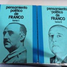 Libros de segunda mano: PENSAMIENTO POLÍTICO DE FRANCO DOS TOMOS I Y II EDICIONES DEL MOVIMIENTO. Lote 229793930