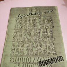 Libros de segunda mano: LA NUEVA EUSKAL HERRIA ESTATUTO NACIONAL DE AUTONOMÍA BORRADOR HERRI BATASUNA - AGRICULTURA Y PESCA. Lote 229827935