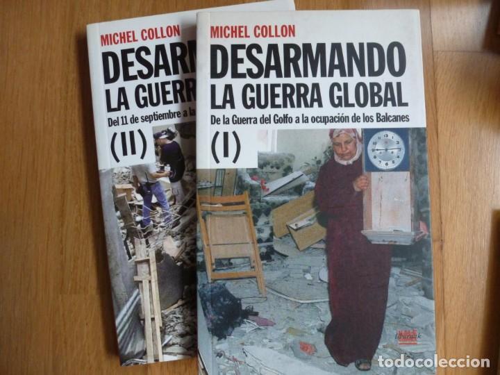 DESARMANDO LA GUERRA GLOBAL. MICHEL COLLON. TOMOS I Y II. COMPLETA (Libros de Segunda Mano - Pensamiento - Política)