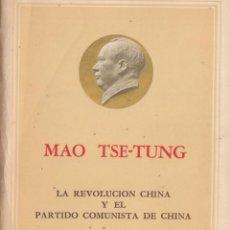 Libros de segunda mano: LA REVOLUCIÓN CHINA Y EL PARTIDO COMUNISTA DE CHINA. MAO TSE-TUNG. ED EN LENGUAS EXTRANJERAS. 1967. Lote 230622870