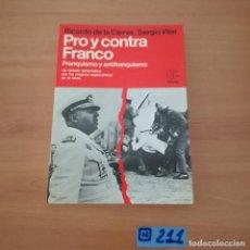 Libros de segunda mano: PRO Y CONTRA FRANCO. Lote 230632760