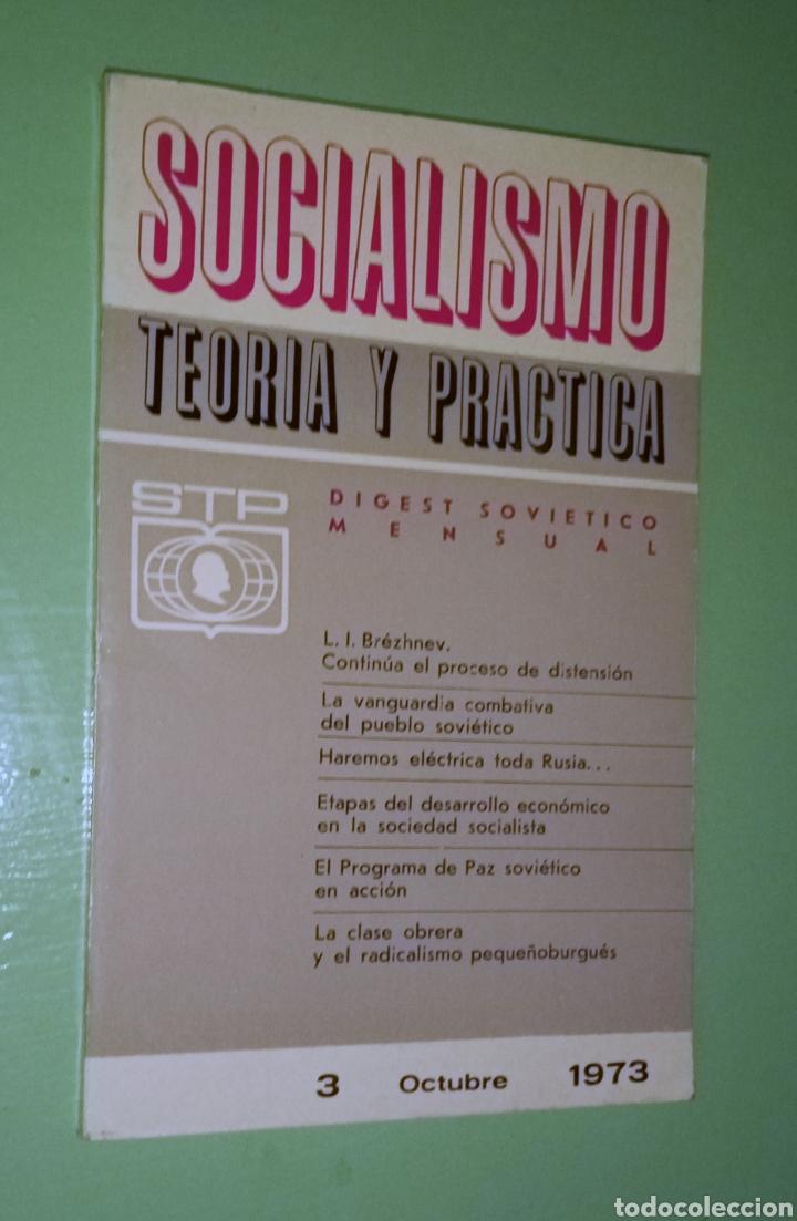 SOCIALISMO TEORÍA Y PRÁCTICA N°3 OCTUBRE 1973 (Libros de Segunda Mano - Pensamiento - Política)