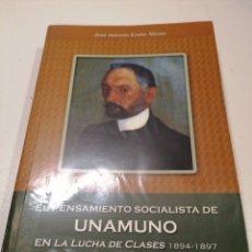 Libros de segunda mano: EL PENSAMIENTO SOCIALISTA DE MIGUEL DE UNAMUNO. Lote 231821170